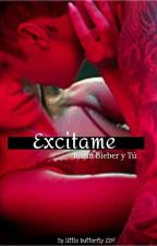 Excitame ~Justin Bieber & Tu♥HOT by babie17