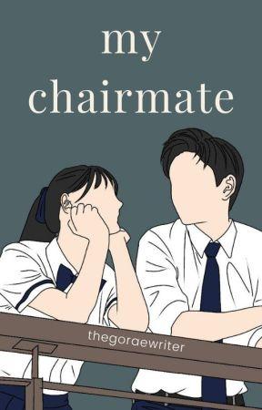My Chairmate [ONE SHOOT] by gyshellamanda17
