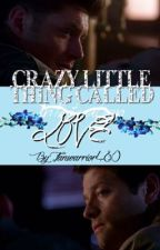Crazy Little Thing Called Love {Destiel AU} by Fanwarrior480