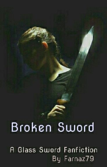 Broken Sword (A King's Cage Fanfiction )