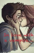 In Love With A Vampire... by despina_was_here