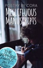 Mellifluous Manuscripts by cora_writes