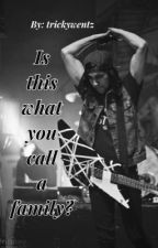 Is this what you call a family? (Vic Fuentes love story)*Completed* by trickywentz