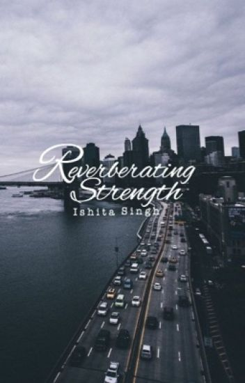 REVEBRATING STRENGTH™ (Poetry)