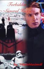 Forbidden §General Hux§ {#Wattys2016} by YarinMaximoff