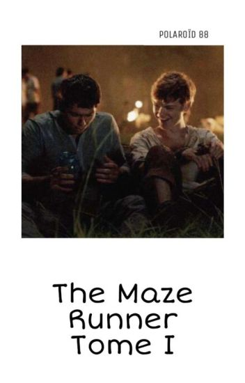 The Maze Runner [Newtmas] ; Tome 1