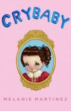 Crybaby || Cuento || by Wxtness