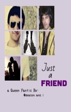 Just a Friend by lovelydeacon