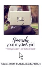 Sincerely, Your Mystery Girl [on hold; rewriting sometime] by retiringdragons