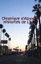 Chronique d'Aby: Les Histoires de La Vie by lolicara