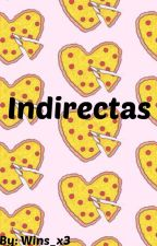 Indirectas by Wins_x3