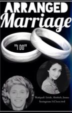Arranged Marriage-Niall Horan Fanfiction by 1Irish_4british_Bums