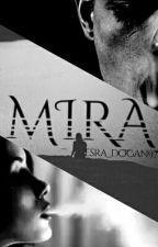 MİRA by Esra_Dogan97
