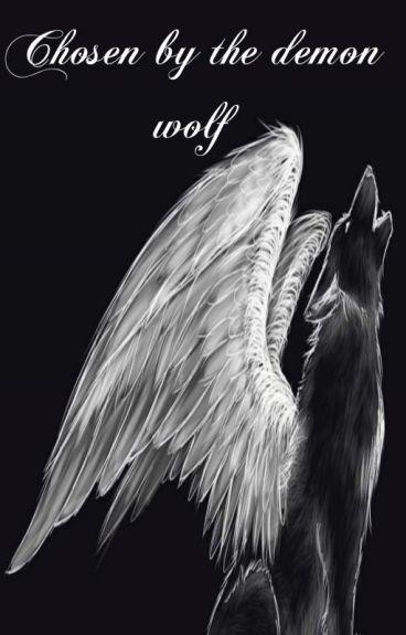 Chosen by the demon wolf 1 & 2