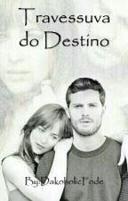 Travessura do Destino by DakoholicFode