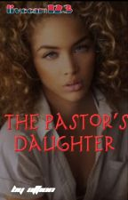 The Pastor Daughter by livecam123