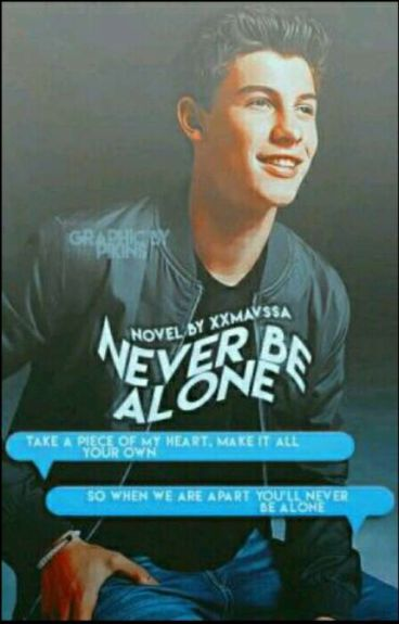 Never Be Alone »Shawn Mendes«