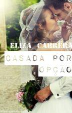 Casada Por Opção - DEGUSTAÇÃO by Libbcabrss