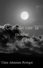 Cuando Cae La Noche by Claristica