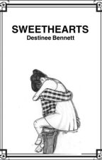 Sweethearts (BOOK 1) ✔ by Destineeb2004
