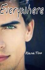 EveryWhere... by rianatino