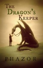 The Dragons Keeper by Phazor