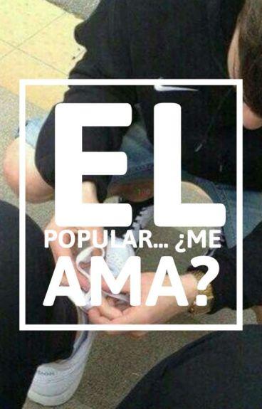 El Popular...¿Me Ama? [MikuxLen] *Editando*