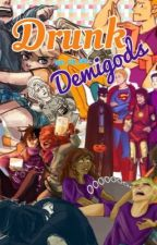 Drunk DemiGods by That_Fan_Girl_