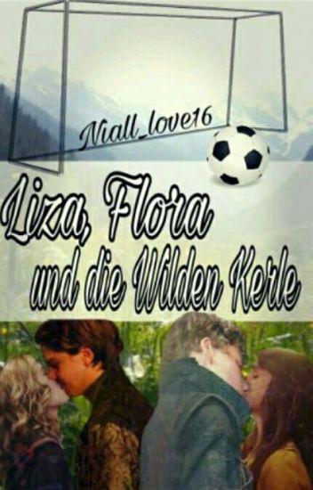 Liza, Flora und die Wilden Kerle