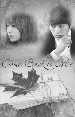 Đọc truyện [Longfic] Come Back   MyungYeon  