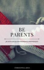 Be Parents. (YoonMin) by Threedollarss