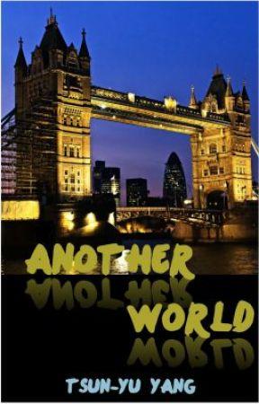Another World by Tsun-YuYang