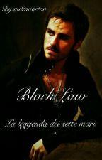 Black Law:la leggenda dei sette mari by milenaorton
