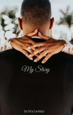 My Story... by Ucy_Lestary