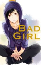 Bad Girl || Craig x Reader [ON HOLD] by Loner_Chan