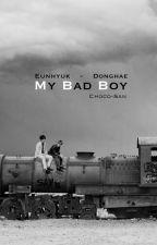 My Bad Boy [Eunhae +18] by Choco-San