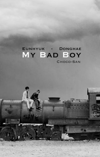 My Bad Boy [Eunhae +18]