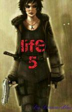 Life 5 by BassantBlue