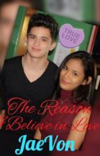 The Reason I Believe in Love (JaeVon Short Story) by miciang