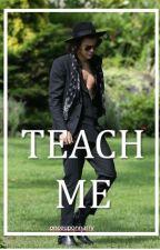 TEACH ME// NARRY AU by onceuponnarry