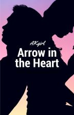Arrow in the Heart by AKgirl24