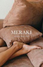 MERAKI by NAKEDNOUNS