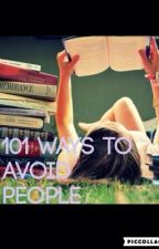 101 way to avoid people by Fashion4wardFangirl