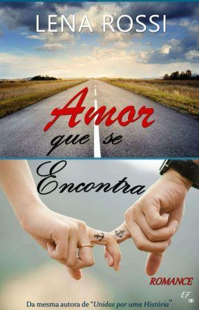 Amor Que Se Encontra by Lenarossi