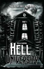 Hell University (PUBLISHED UNDER PSICOM)  by KnightInBlack
