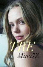 TRE by Mina7Z