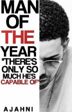 Man of the Year (Drake Story) by pastelzeppelin
