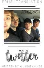 twitter | 5sos [pl] ✔ by ashstrash