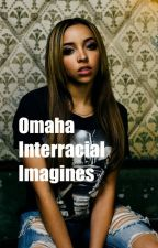Omaha Interracial Imagines• by christinebruh