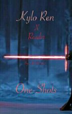 Kylo Ren One Shots (Requests Closed) by AlexWrites2